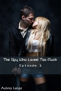 The Spy Who Loved Too Much