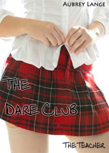 The Dare Club: The Teacher